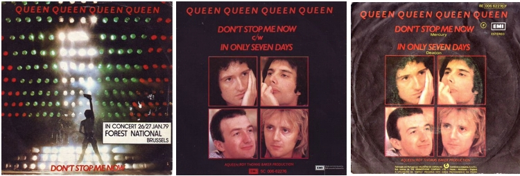 Don't Stop Me Now BELGIUM: front sleeve with concert date, NETHERLAND, PORTUGAL: back sleeve commercial issue